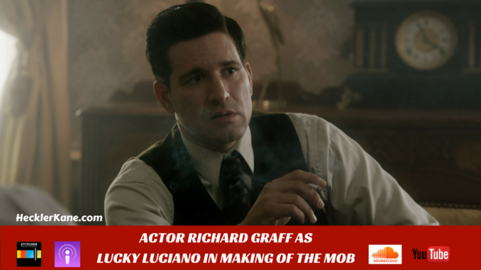 Actor Rich Graff Making of the Mob