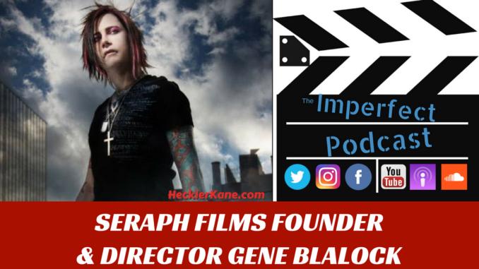 Seraph Films Gene Blalock