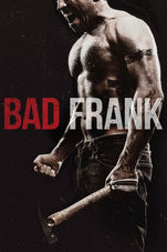 Bad Frank starring Kevin Interdonato