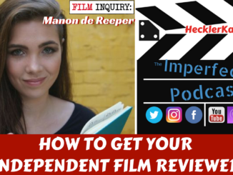 How to Get Your Independent Film Reviewed