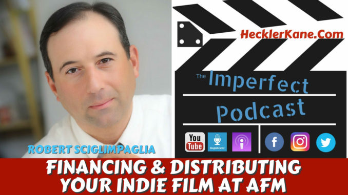 Financing and Distributing Your Indie Film at AFM