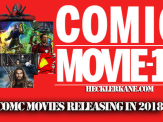 2018 Comic Movie Releases