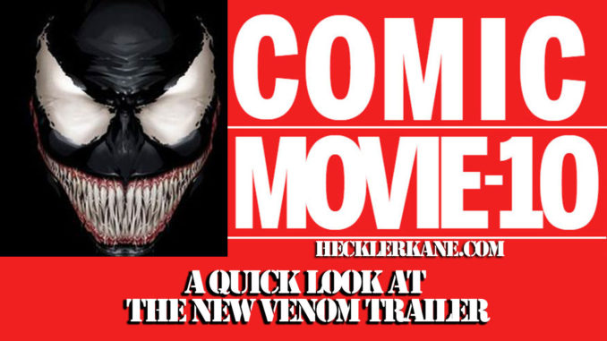 The Marvel Venom Trailer A Quick Review