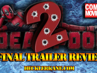 deadpool 2 trailer review