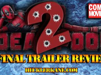deadpool 2 trailer review