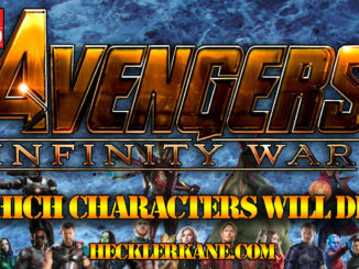Who will die in Marvel Avengers Infinity War?