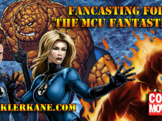 Casting the Next Fantastic 4 Movie