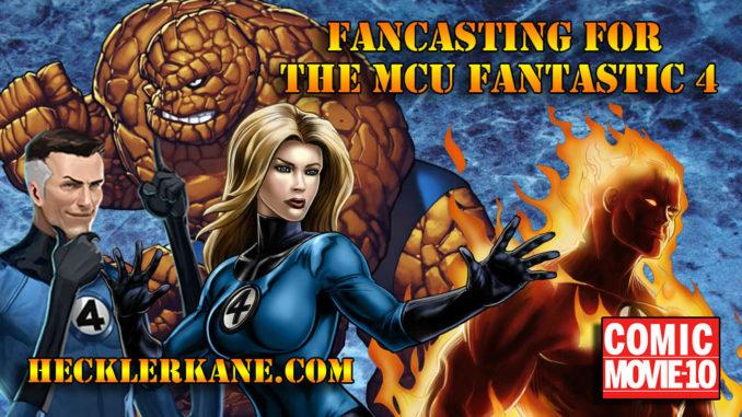 Casting the Next Fantastic 4 Movie